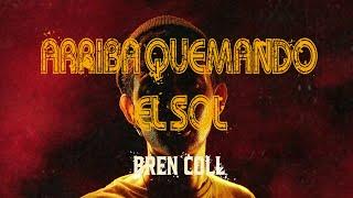 Bren Coll - Arriba quemando el sol (Video oficial)