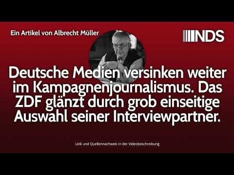 Medien versinken weiter im Kampagnenjournalismus. Einseitige Auswahl der Interviewpartner beim ZDF