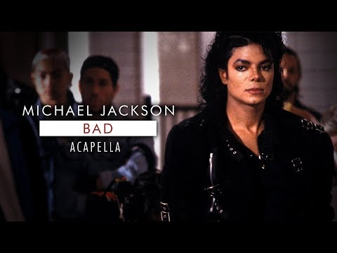 Michael Jackson - Bad (Acapella No Background Vocals)