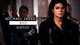 Michael Jackson - Bad (Acapella No Background Vocals)