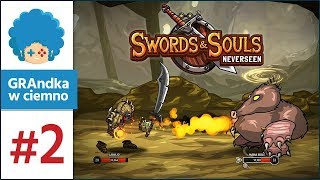 Swords and Souls: Neverseen PL #2   Kręte krytyki w krety