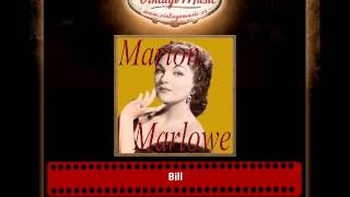 Marion Marlowe – Bill