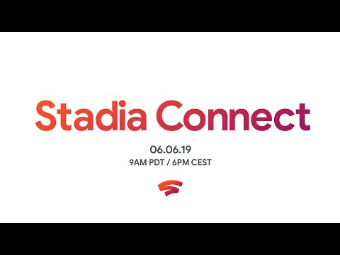 Stadia Connect 6.6.2019 - Pricing, Game Reveals, Launch Info & More
