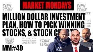 MILLION DOLLAR INVESTMENT PLAN, HOW TO PICK WINNING STOCKS, & STOCK CHARTS