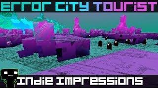 Indie Impressions - Error City Tourist