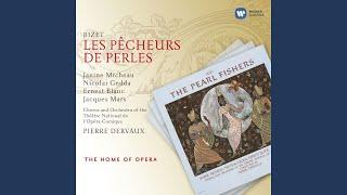 Play Les Pecheurs De Perles (The Pearl Fishers) Ce Sont Eux, Les Voici... Plus De Crainte