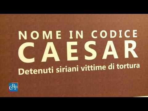 """Nome in codice: Caesar. Detenuti siriani vittime di tortura"""
