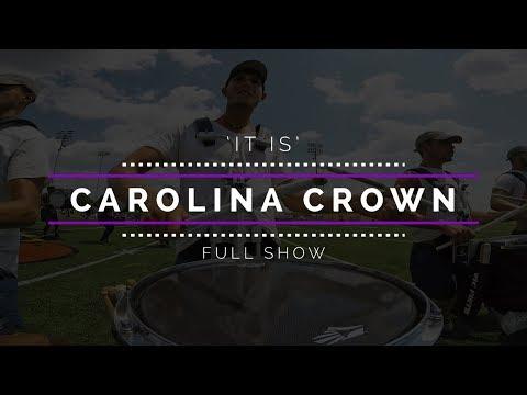 2017 Carolina Crown - FULL SHOW