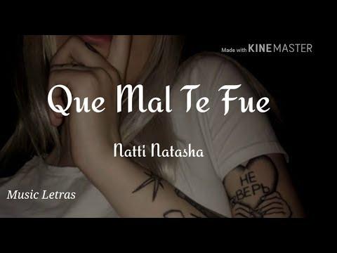 Natti Natasha – Que Mal Te Fue (Letra) HD
