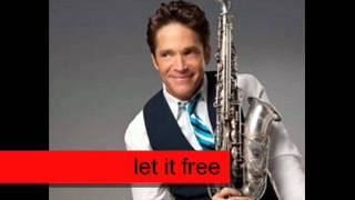 let it free dave koz