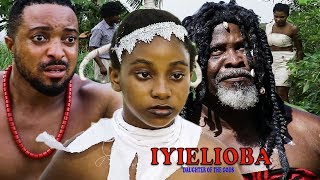 Iyielioba (Daughter Of The Gods) Season 3 - 2019 Movie| New Movie|Latest Nigerian Nollywood Movie