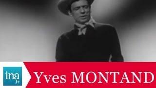 """Yves Montand """"Dans les plaines du Far West"""" (live) - Archive vidéo INA Video"""