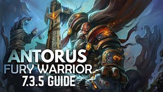 WoW Legion Fury Warrior BASIC Antorus Guide Patch 7 3 5