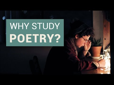 Why Study Poetry?