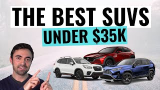 Top 10 BEST SUVs Under $35,000 | Reliable, Safe, Value-Packed SUVs