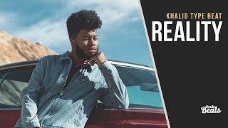 """""""Reality"""" - Khalid Type Beat (Prod. Omito Beats)"""