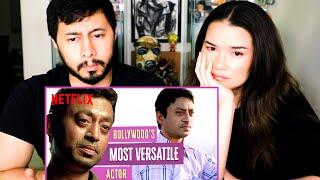 IRRFAN KHAN BOLLYWOOD'S MOST VERSATILE ACTOR | Netflix India | Reaction