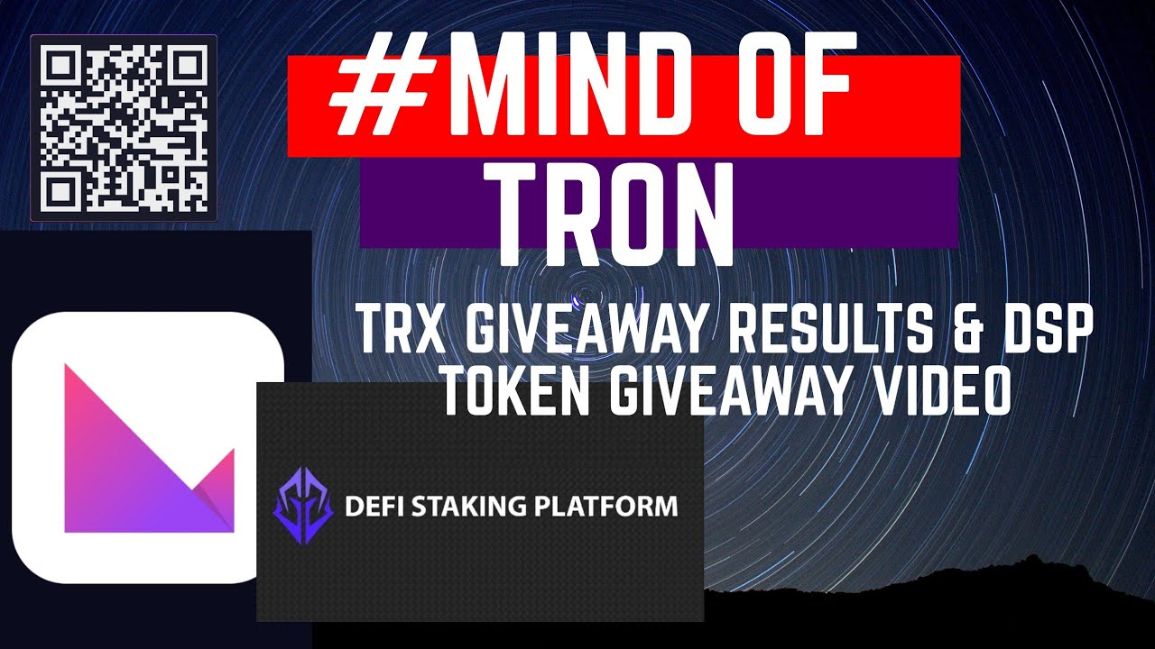 TRX giveaway results & DSP token giveaway announcement.