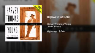 Highways of Gold