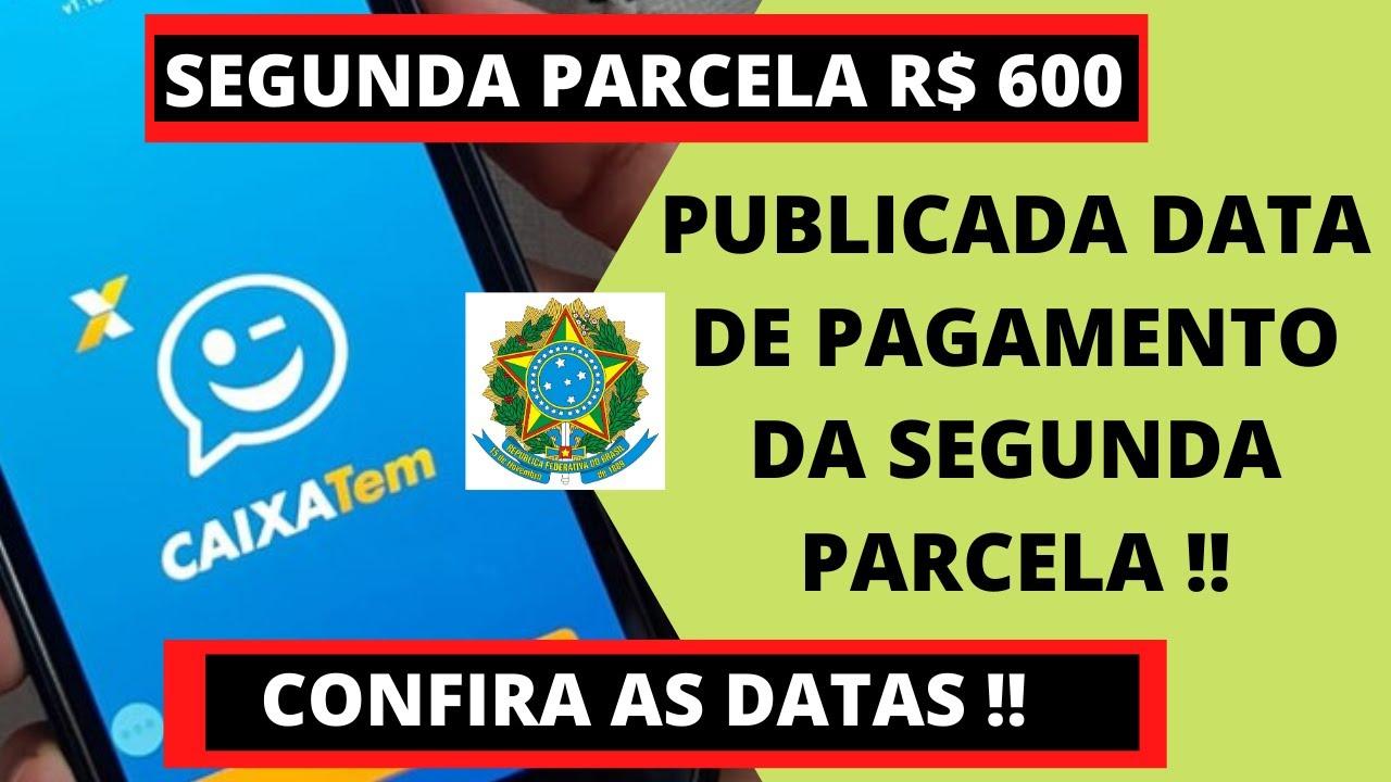 DATA DE PAGAMENTO DA SEGUNDA PARCELA DO AUXILIO EMERGENCIAL FOI DIVULGADA !!