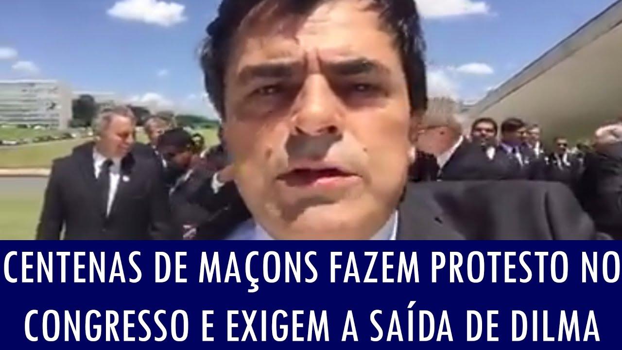 Centenas de maçons fazem protesto no Congresso e exigem a saída de Dilma
