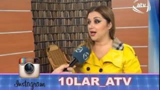 """Xatirə İslam """"Qaynanamın adını zəhərli ilan qoydum"""" 10LAR ATV"""