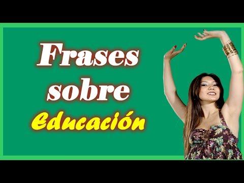 Citas sobre Educación - Frases Sobre la Educación
