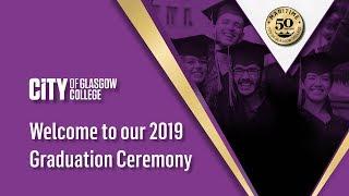 City of Glasgow College Summer Graduation 2019