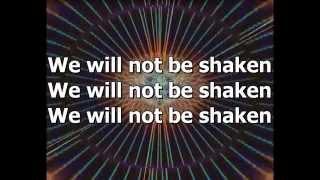 We Will Not Be Shaken - Bethel Music - (with lyrics)