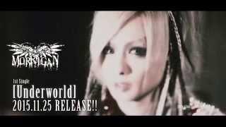 MORRIGAN 1stSINGLE Underworld.FULL MV.
