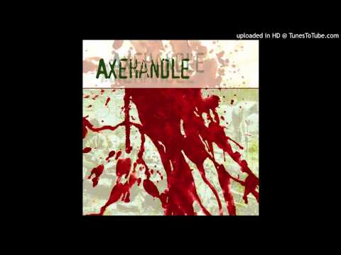 """Axehandle  - """"All Redheads Are Crazy"""""""