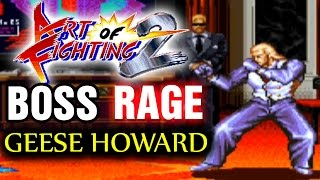 BOSS RAGE: Geese Howard ( Art of Fighting 2 )