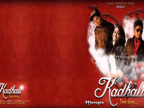 Havoc Brothers Kadhaliye Thiviya Lyrics