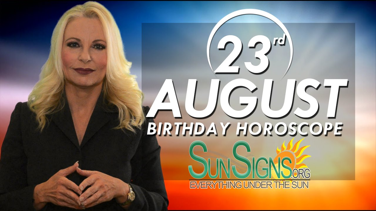 August 23 Zodiac Horoscope Birthday Personality | SunSigns Org