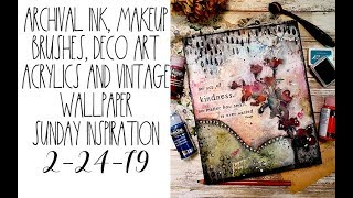 Archival ink, makeup brushes and deco art fluid acrylics Sunday Inspiration  2-24-19