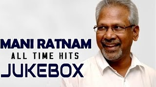 Maniratnam All Time Musical Hits | Jukebox | Birthday Special