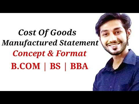 Cost Of Goods Manufactured Statement   BCOM   BS Commerce   BBA