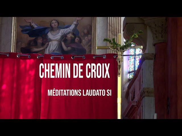Chemin de Croix (Textes Laudato Si)