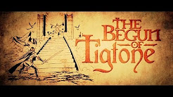 "Tigtone - ""The Begun of Tigtone"""