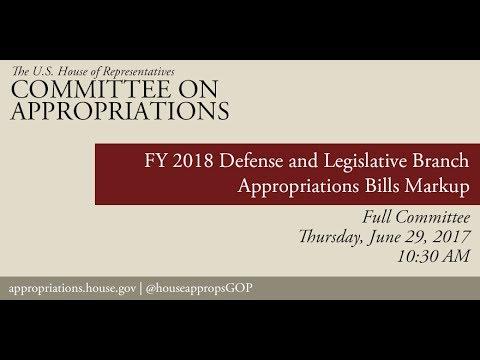 Full Committee Markup: FY 2018 Defense & Legislative Branch Appropriations Bill (EventID=106206)