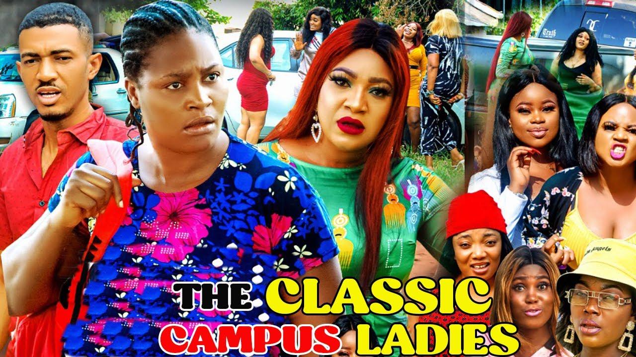 Download THE CLASSIC CAMPUS LADIES SEASON 1&2 NEW MOVIE - CHIZZY ALICHI 2021 LATEST NIGERIAN NOLLYWOOD MOVIE