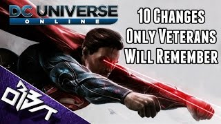 DCUO | 10 Changes only Veterans will remember! #ThrowBackThursday