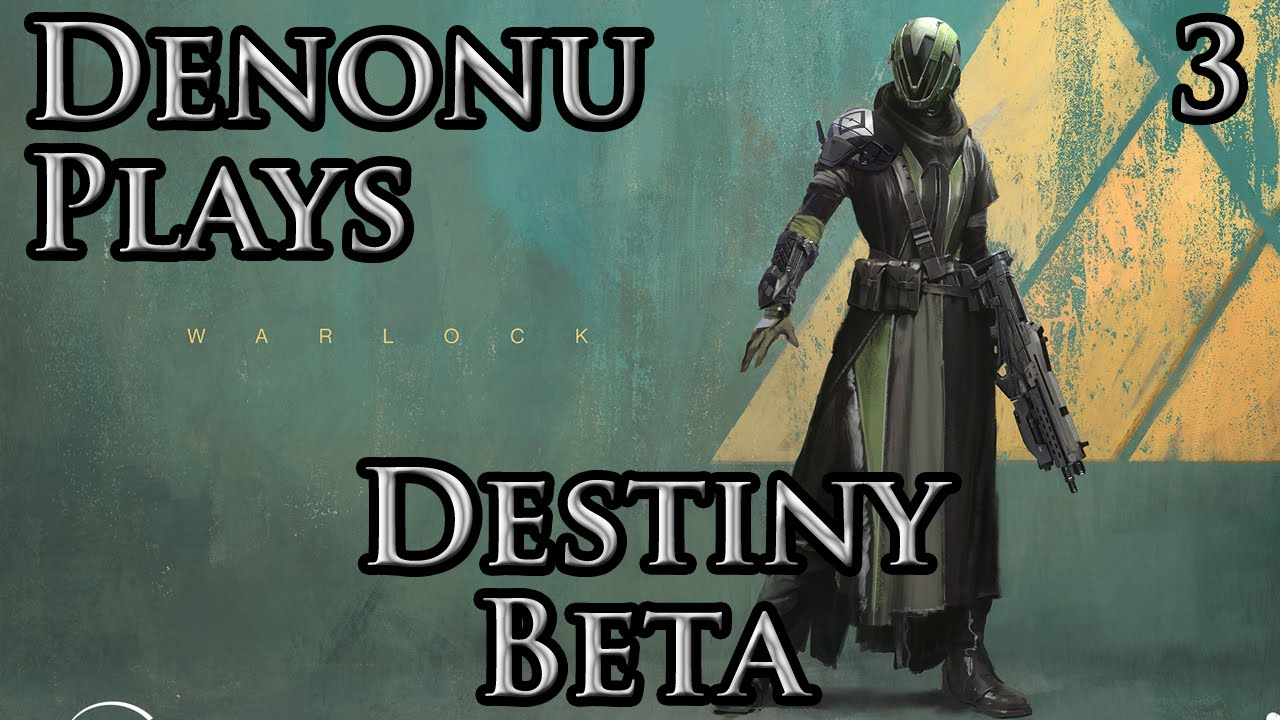 Plays destiny beta part 3 restoration warlock gameplay youtube