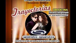 ESPECIAL TRAYECTORIAS SENTIDOS OPUESTOS
