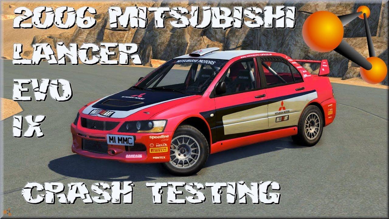 2006 Lancer Evo >> BeamNG Drive 2006 Mitsubishi Lancer Evo IX Crash Testing #86 - YouTube