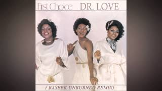 [FREE DOWNLOAD] FIRST CHOICE WITH BASEMENT BOYS - DOCTOR LOVE [BASEEK UNBURNED REMIX] FREE