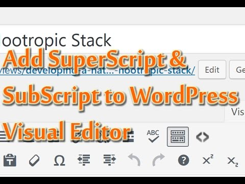 How to Add Superscript & Subscript Buttons to your WordPress Visual Editor