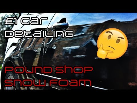 £1 snow foam | cheap car detailing