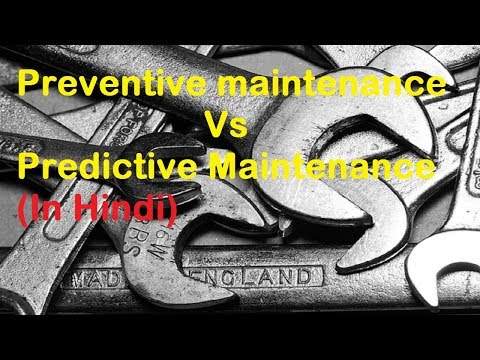 [ Hindi ] Preventive Maintenance Vs Predictive Maintanance