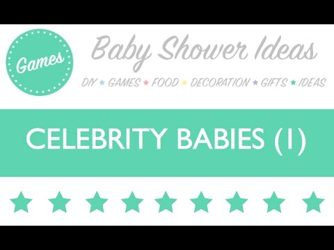 Baby Shower Game // Celebrity Babies (1) // Baby Shower Idea